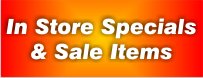 Store Specials & Clearance Items