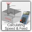 Calculate Speeds & Feeds